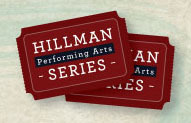 Announcing the 2016-2017 Hillman Performing Arts Series!