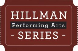 2021 Hillman Performing Arts Series Announced!